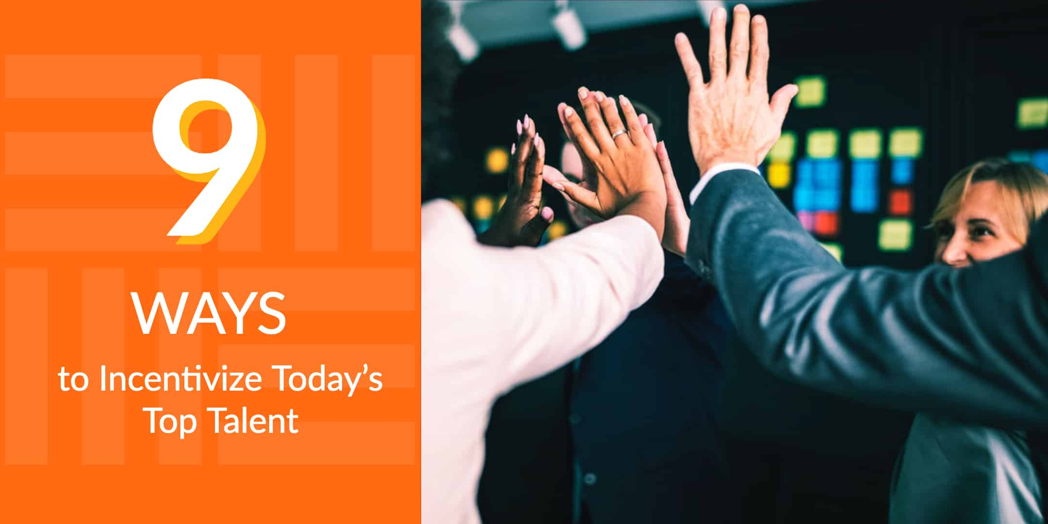 9 Ways to Incentivize Today's Top Talent - StrasGlobal